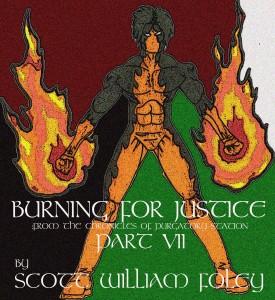 BurningForJusticePart7