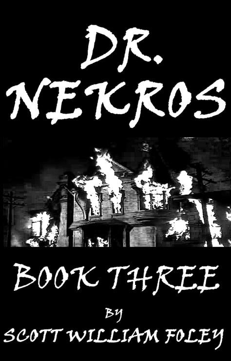 Dr Nekros Book Three Cover